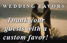 Wedding Favors - Thank your guests with a custom favor